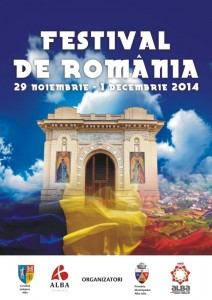 1 Decembrie, la Alba Iulia, FESTIVAL DE ROMÂNIA