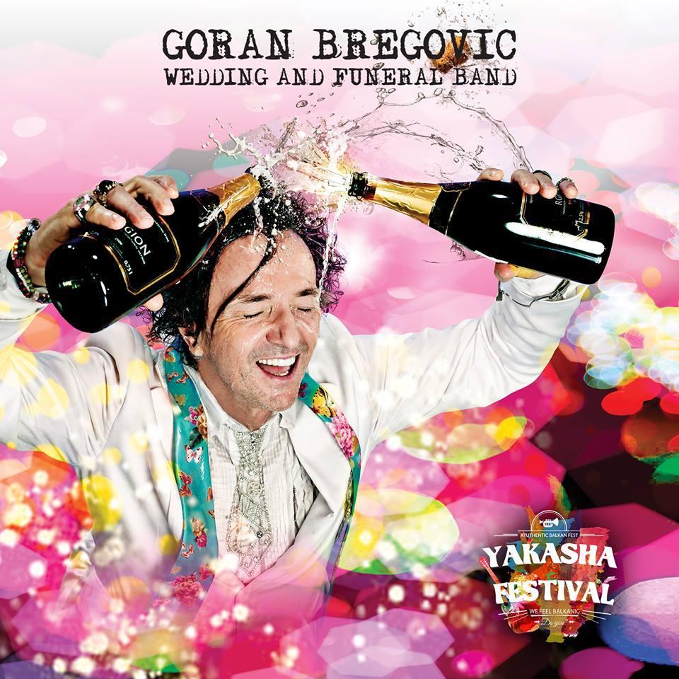 Goran Bregovic Yakasha Festival